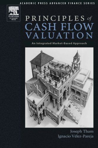 9781493302048: Principles of Cash Flow Valuation: An Integrated Market-Based Approach