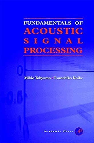 9781493302055: Fundamentals of Acoustic Signal Processing