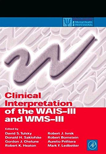 9781493302079: Clinical Interpretation of the WAIS-III and Wms-III