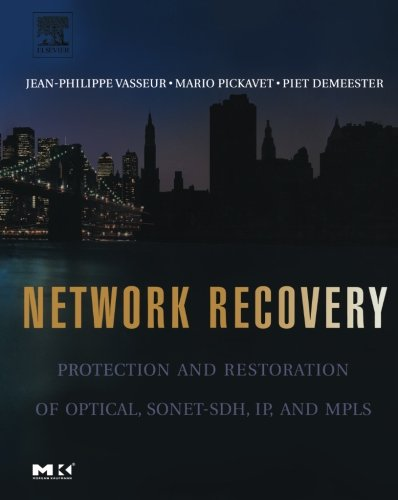 9781493302109: Network Recovery: Protection and Restoration of Optical, SONET-SDH, IP, and MPLS