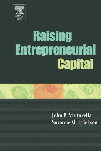 9781493302116: Raising Entrepreneurial Capital