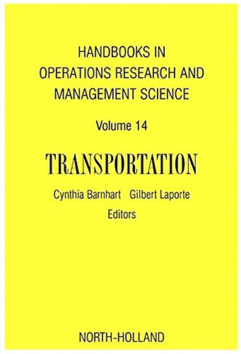 9781493302291: Handbooks in Operations Research & Management Science: Transportation, Volume 14 (Handbooks in Operations Research and Management Science)