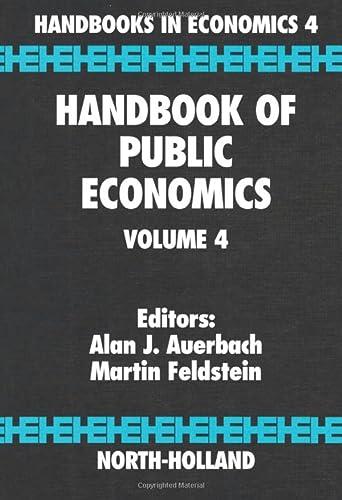 9781493302499: Handbook of Public Economics, Volume 4