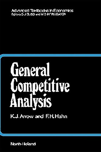 9781493302529: General Competitive Analysis, Volume 12 (Advanced Textbooks in Economics)
