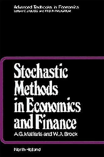 9781493302604: Stochastic Methods in Economics and Finance (Advanced Textbooks in Economics)