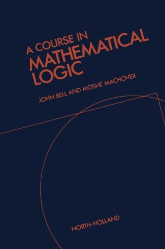 9781493302819: A Course in Mathematical Logic