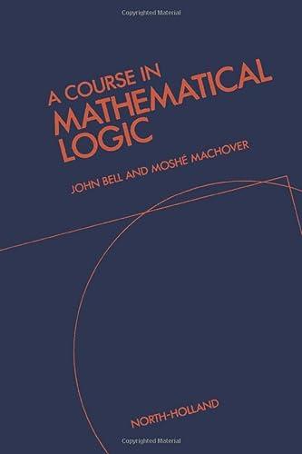 9781493302819: A Course in Mathematical Logic