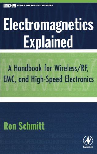 9781493302932: Electromagnetics Explained: A Handbook for Wireless/ RF, EMC, and High-Speed Electronics