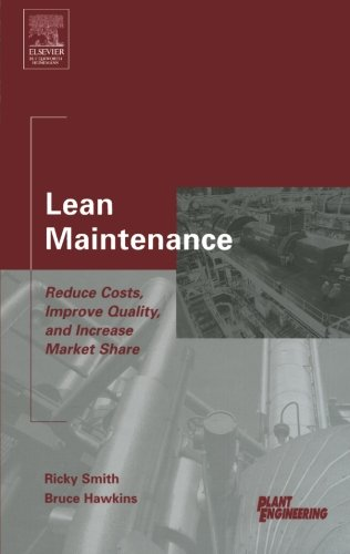 9781493303052: Lean Maintenance: Reduce Costs, Improve Quality, and Increase Market Share