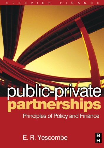 9781493303236: Public-Private Partnerships: Principles of Policy and Finance