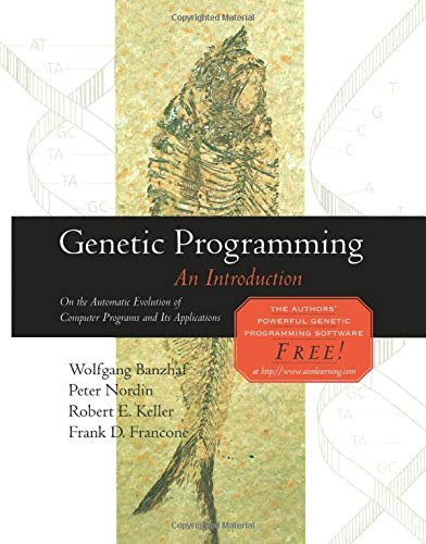 9781493303571: Genetic Programming: An Introduction