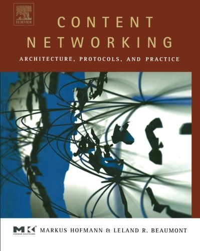 9781493303694: Content Networking: Architecture, Protocols, and Practice