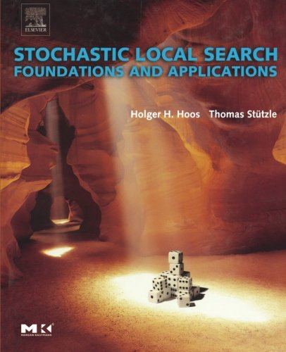 9781493303731: Stochastic Local Search: Foundations & Applications