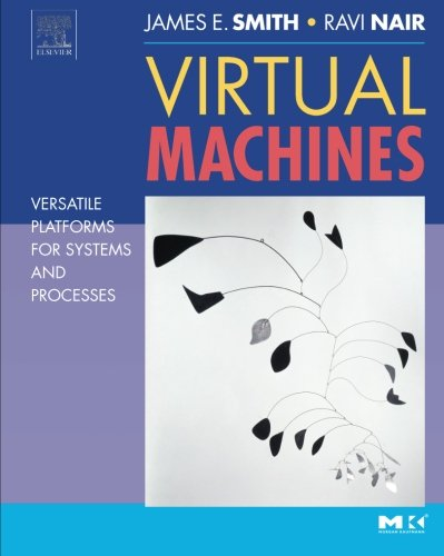 9781493303762: Virtual Machines: Versatile Platforms for Systems and Processes