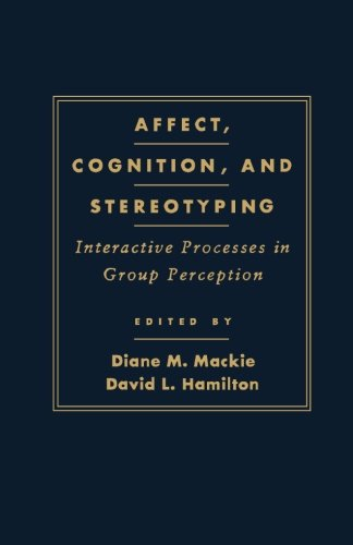 9781493304387: Affect, Cognition and Stereotyping: Interactive Processes in Group Perception
