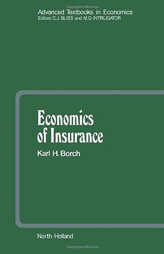 9781493304929: Economics of Insurance (Volume 29)