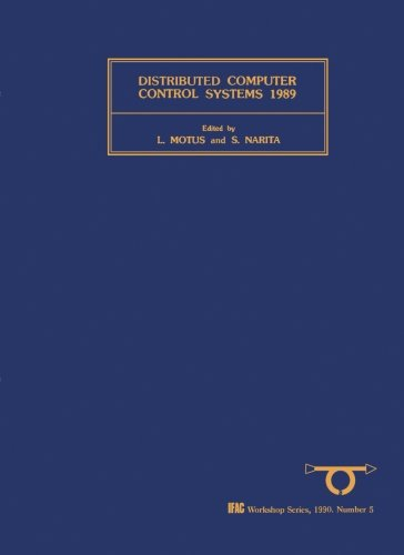 9781493306312: Distributed Computer Control Systems 1989