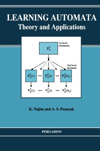 9781493306404: Learning Automata: Theory and Applications