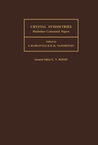 9781493307197: Crystal Symmetries: Shubnikov Centennial Papers