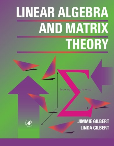 9781493307364: Linear Algebra and Matrix Theory