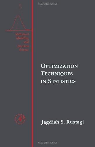 9781493307425: Optimization Techniques in Statistics