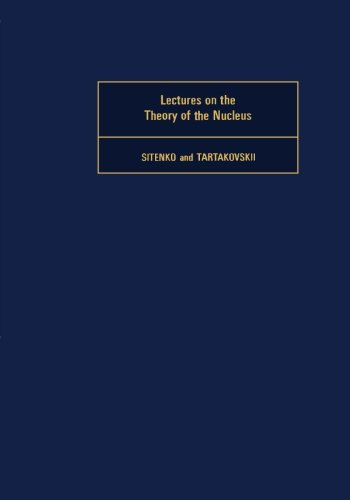 9781493307555: Lectures on the Theory of the Nucleus