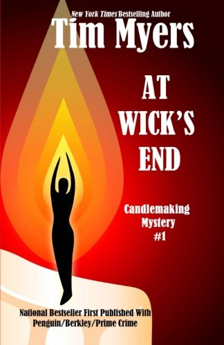 9781493500239: At Wick's End: Book 1 in the Candlemaking Mysteries (Volume 1)