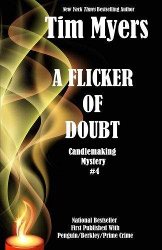 9781493500307: A Flicker of Doubt: Book 4 in the Candlemaking Mysteries