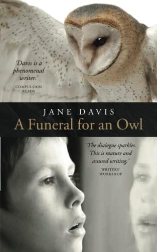 A Funeral for an Owl: Davis, Jane