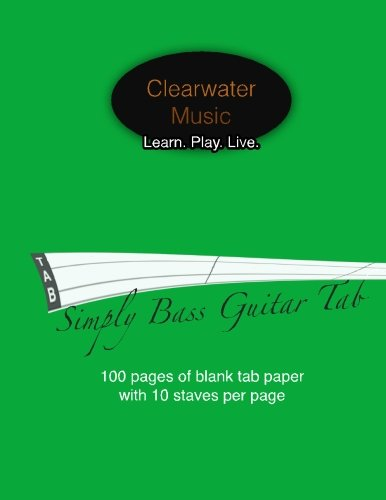 9781493504572: Simply Bass Guitar Tab: Blank 4 String Bass Guitar Tab Book - 100 Pages