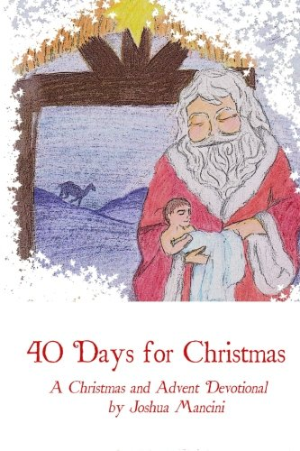 9781493505135: Forty Days for Christmas: A Devotional for Advent and Christmastide