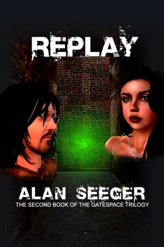 9781493505609: Replay (The Gatespace Trilogy)