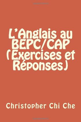 9781493507030: L'Anglais au BEPC/CAP (Exercises et Réponses)