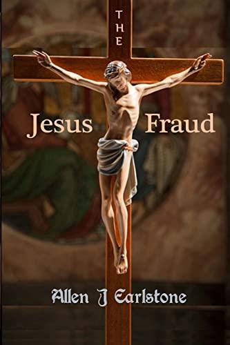 9781493509706: The Jesus Fraud