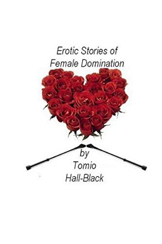 9781493511228: Erotic Stories of Female Domination