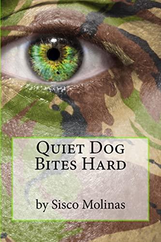 9781493511785: Quiet Dog Bites Hard