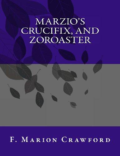9781493516087: Marzio's Crucifix, and Zoroaster