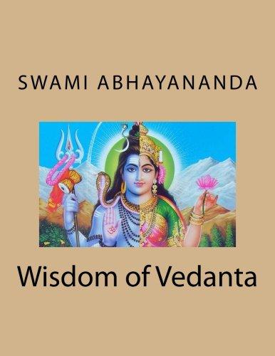 9781493516407: Wisdom of vedanta