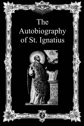 9781493518449: The Autobiography of St. Ignatius