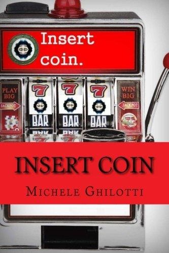 9781493519293: Insert Coin (Italian Edition)