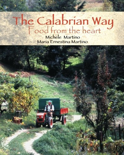 9781493520039: The Calabrian Way: Food from the heart