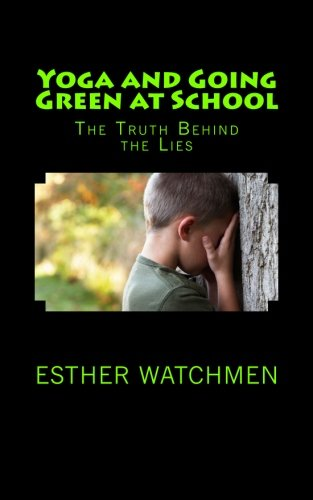 9781493520381: Yoga and Going Green at School