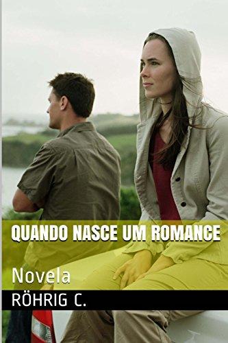 9781493520671: Quando nasce um romance (Portuguese Edition)