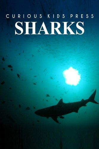 9781493520732: Sharks: Amazing Facts about Sharks | Kids Picture Book