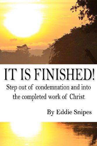 9781493520749: It is Finished: How God defeated condemnation and gave you the completed work of Christ