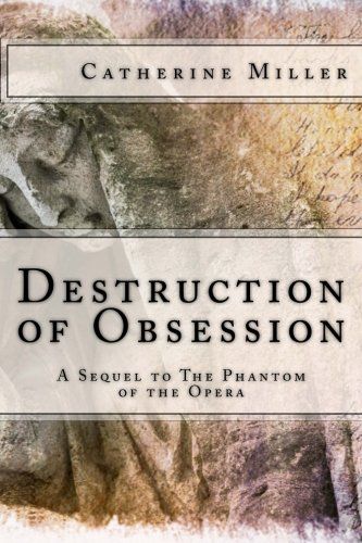9781493521807: Destruction of Obsession