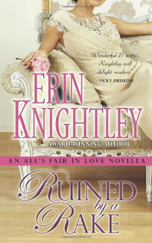 Ruined by a Rake : An All's: Erin Knightley