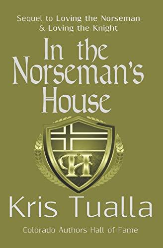 In the Norseman's House : A Hansen: Kris Tualla