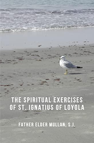 9781493524037: The Spiritual Exercises of St. Ignatius of Loyola