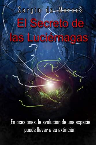 9781493525461: El Secreto de las Luciérnagas (Spanish Edition)